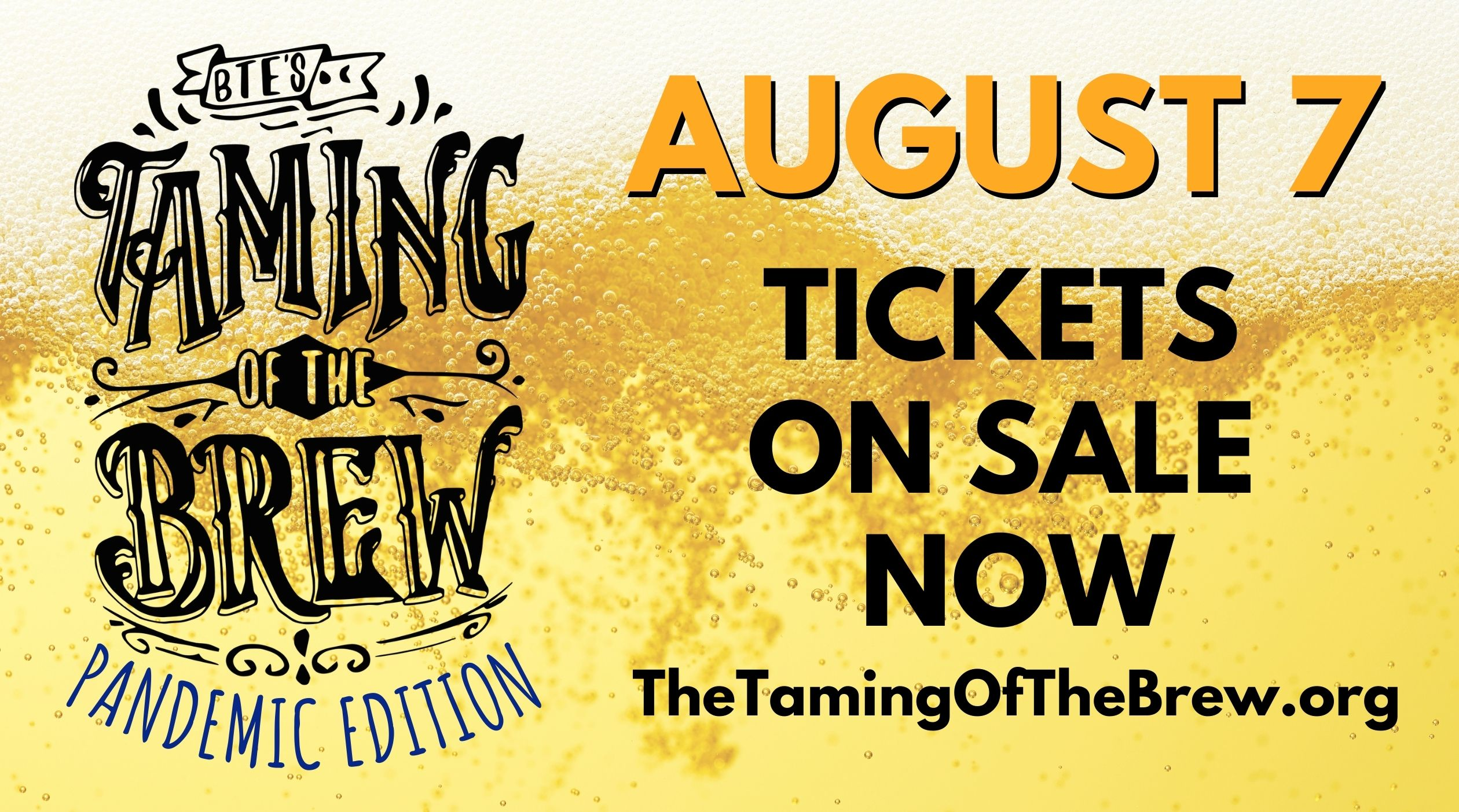 Taming of the Brew - Pandemic Edition - August 7 - Tickets on sale now!